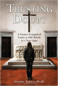 Trusting Doubt, Valorie Tarico