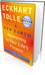 Eckhart Tolle, A New Earth