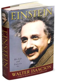 February Book Review: Einstein: His Life and Universe by WalterIsaacson