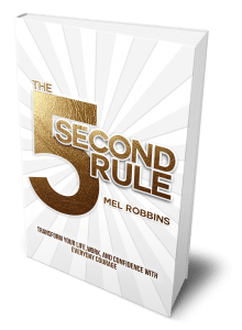 July Book Review: The 5 Second Rule: Transform Your Life, Work, and Confidence with Everyday Courage by Mel Robbins