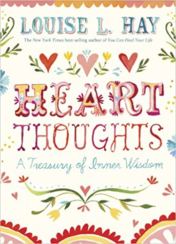 August Book Review:  Heart Thoughts: A Treasury of Inner Wisdom by Louise Hay