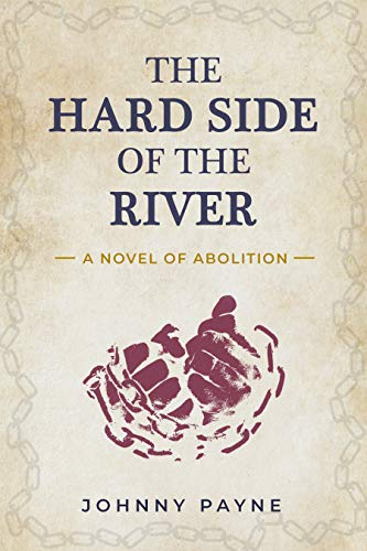 Book cover, The Hard Side of the River by Johnny Payne